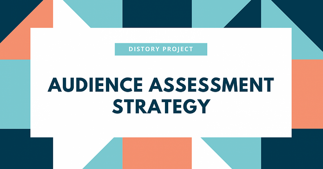 Audience Assessment Strategy for diStory project